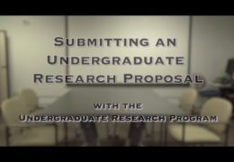 "Undergraduate Research Program ""Proposal Submission Video 2017"""
